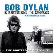 No Direction Home: The Bootleg Series Volume 7 (The Soundtrack)