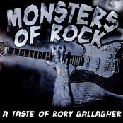 Monsters Of Rock - A Taste Of Rory Gallagher