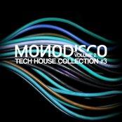 Monodisco - Tech House Collection, Vol. 3