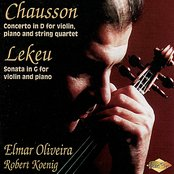 LEKEU: Violin Sonata / CHAUSSON: Concerto for Violin, Piano and String Quartet