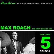 The Many Sides Of Max Roach