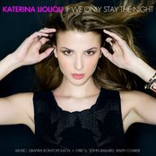 Katerina Lioliou: If We Only Stay The Night