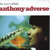 The Incredible Anthony Adverse