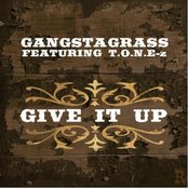 Give it Up (feat. T.O.N.E-z) - Single