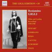 GIGLI, Beniamino: Milan and London Recordings (1938-1940)