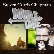 Double Take - Steven Curtis Chapman