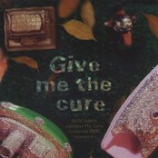 Give Me the Cure