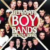 Ultimate Boy Bands: Love Songs