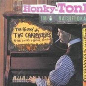 The History Of The Chadbournes: Honky-Tonk Im Nachtlokal