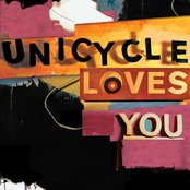 Unicycle Loves You