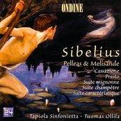 Sibelius: Pelleas & Melisande, Cassazione, Presto, Suite Mignonne, Suite Champêtre, Suite Caractéristique