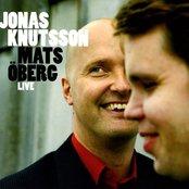 Jonas Knutsson & Mats Oberg: Live