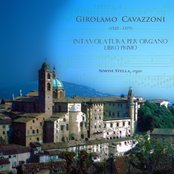 GIROLAMO CAVAZZONI - Intavolatura per Organo, libro primo