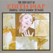 """The Very Best of Édith Piaf: Immortal """"little Sparrow"""" of France"""