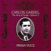 Prima Voce: Carlos Gardel - The King of Tango Volume 2