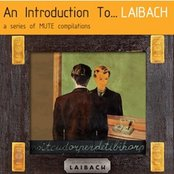An Introduction To … Laibach / Reproduction Prohibited