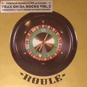 Trax On Da Rocks Vol. 2