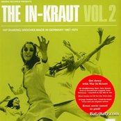 The In-Kraut, Volume 2: Hip Shaking Grooves Made in Germany 1967-1974