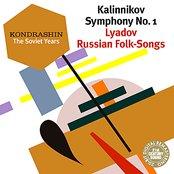 Kondrashin: The Soviet Years. Kalinnikov: Symphony No. 1; Lyadov: Russian Folk-Songs