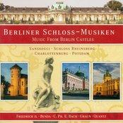 Berlin Castles (Music From) - Graun, J.G. / Frederick Ii / Benda, F. / Quantz, J.J. / August Wilhelm / Janitsch, J.G. / Bach, C.P.E.