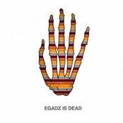 Egadz is Dead