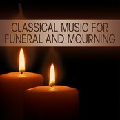 Classical Music for Funeral and Mourning