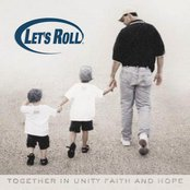 Let's Roll: Together in Unity, Faith, and Hope