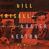 Music For The Films Of Buster Keaton: Go West