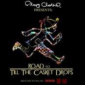 Road to Till the Casket Drops