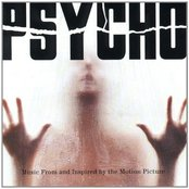 Psycho: Music From and Inspired by the Motion Picture