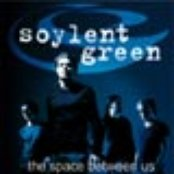soylent green (Germany) - the space between us (2000)