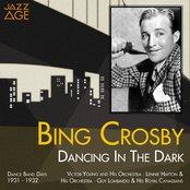 Dancing in the Dark (Dance Band Days 1931 -1932)