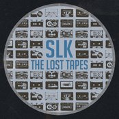SLK - The Lost Tapes