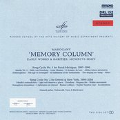 Memory Column (Song Cycle No. 1 for Rural Michigan 1997-1999)