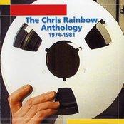 The Chris Rainbow Anthology - 1974-1981