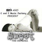 C&C Music Factory vs. RMD Dance: Everybody Dance Now! (Sweat- The Remixes)