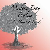 Modern Day Psalms: My Heart Is Fixed