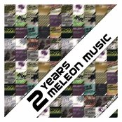 2 Years Meleon Music Compilation