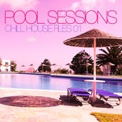 Pool Sessions (Chill House Files, Vol. 1)