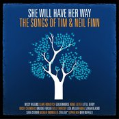 She Will Have Her Way: The Songs of Tim & Neil Finn