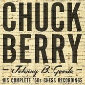 Johnny B. Goode: His Complete '50s Chess Recordings