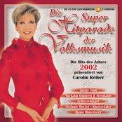 Superhitparade der Volksmusik 2002 mit Carolin Reiber