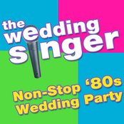 The Wedding Singer - Non-Stop '80s Wedding Party