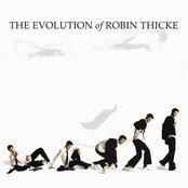 Evolution Of Robin Thicke