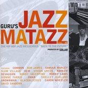 "Guru's Jazzmatazz, Vol.4 The Hip-Hop Jazz Messenger:  ""Back To The Future"""