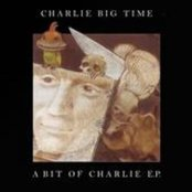 Charlie Big Time