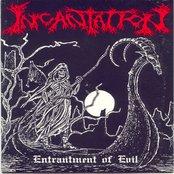 Entrantment Of Evil