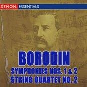Borodin: Symphonies Nos. 1 & 2 - String Quartet No. 2