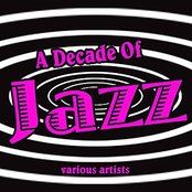 A Decade Of Jazz