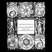 Harry Smith's Anthology of American Folk Music, Vol. 4 : Country Music & Bluegrass